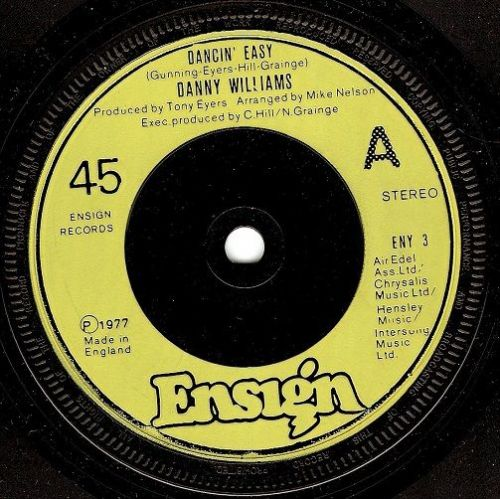 DANNY WILLIAMS Dancin' Easy Vinyl Record 7 Inch Ensign 1977
